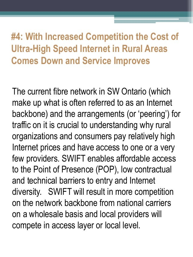 #4: With Increased Competition the Cost of Ultra-High Speed Internet in Rural Areas Comes Down and Service Improves  The c...