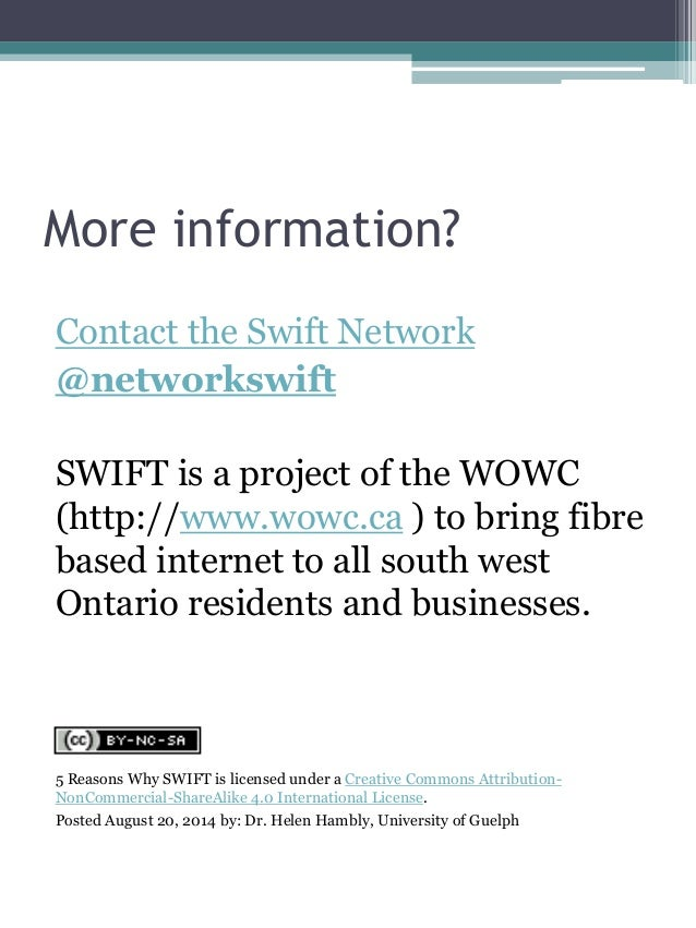 More information?  Contact the Swift Network  @networkswift  SWIFT is a project of the WOWC (http://www.wowc.ca ) to bring...