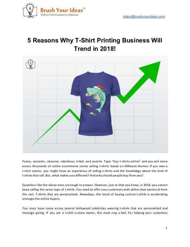 1188463c 5 Reasons Why T-Shirt Printing Business Will Trend in 2018!