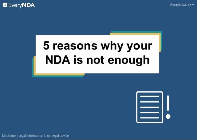 5 reasons why your NDA is not enough