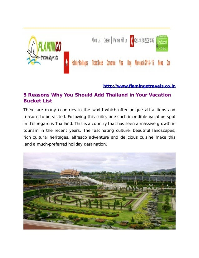 http://www.flamingotravels.co.in 5 Reasons Why You Should Add Thailand in Your Vacation Bucket List There are many countri...