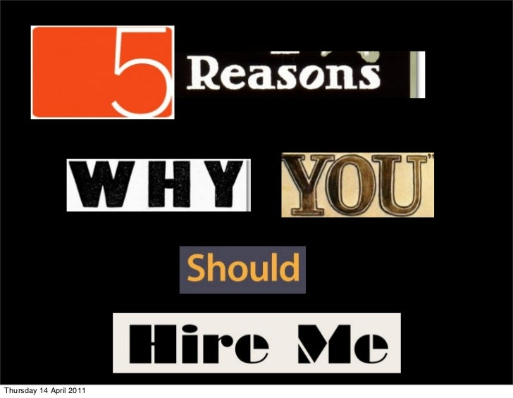 """why pfizer should hire me When a hiring manager asks you, """"why should we hire you"""" they are really asking, """"what makes you the best fit for this position"""" your answer to this question should be a concise """"sales pitch"""" that explains what you have to offer the employer."""