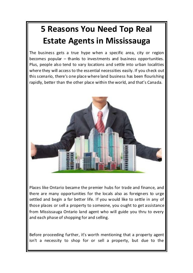 5 Reasons You Need Top Real Estate Agents in Mississauga The business gets a true hype when a specific area, city or regio...