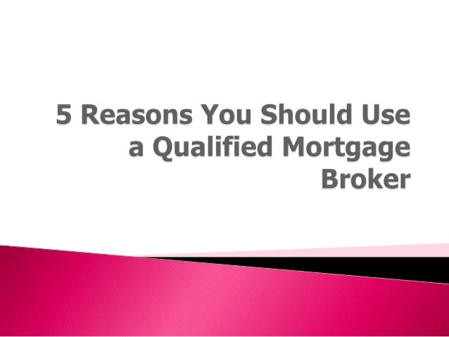 5 reasons you should use a qualified mortgage