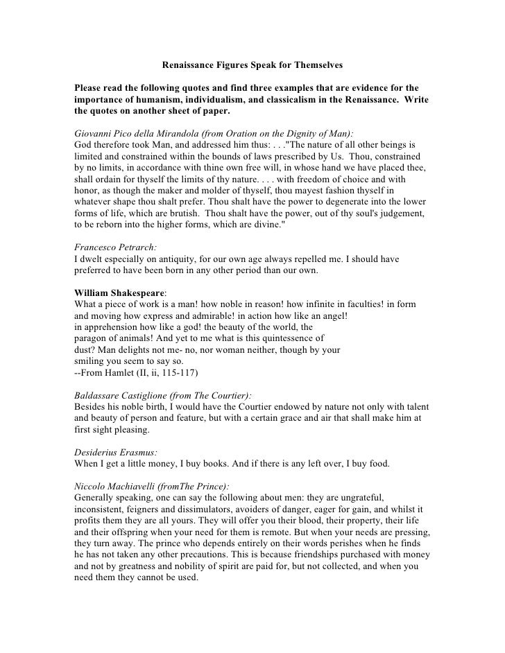 Renaissance Figures Speak for Themselves  Please read the following quotes and find three examples that are evidence for t...