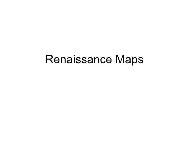 Renaissance Maps