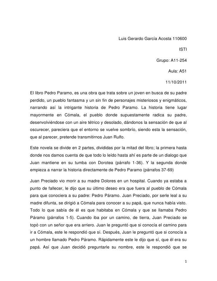 Luis Gerardo García Acosta 110600<br />ISTI<br />Grupo: A11-254<br />Aula: A51<br />11/10/2011<br />El libro Pedro Paramo,...