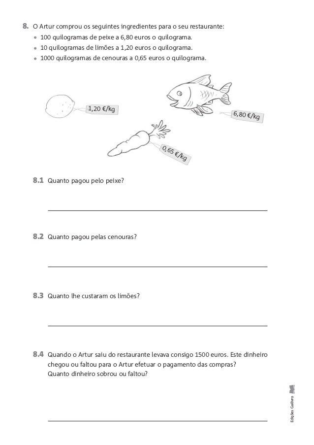 Nome: Data: Matemática Ficha de Avaliação Mensal 6 EdiçõesGailivro 2. Num armazém, o dono de um supermercado observou os p...