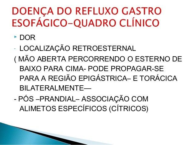  DOR - LOCALIZAÇÃO RETROESTERNAL ( MÃO ABERTA PERCORRENDO O ESTERNO DE BAIXO PARA CIMA- PODE PROPAGAR-SE PARA A REGIÃO EP...