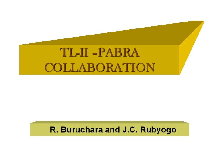 • Introduction  • PABRA Partnerships (What and How)  • Collaboration between TLII- PABRA   – Seed Systems Example