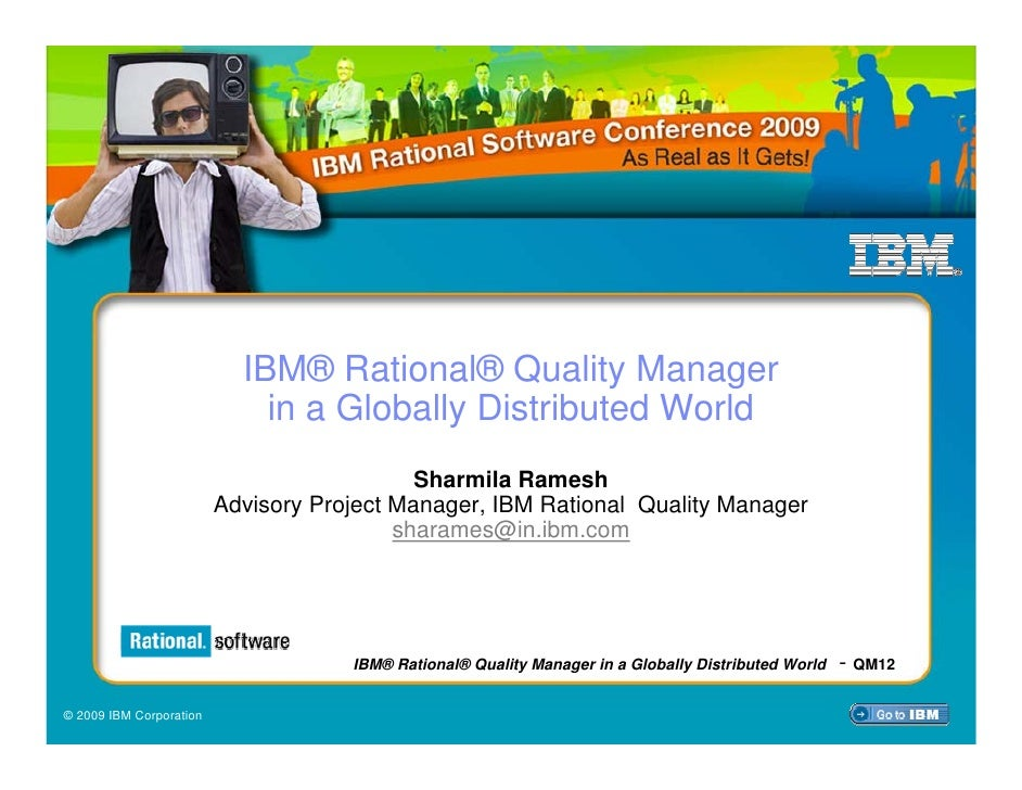 IBM® Rational® Quality Manager                              in a Globally Distributed World                               ...