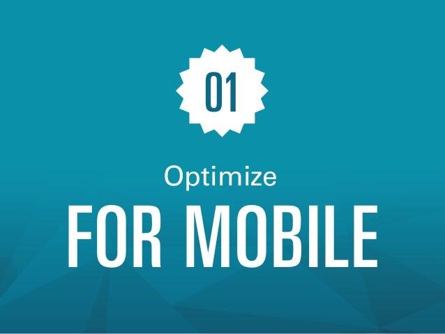 01 Optimize  FOR MOBILE