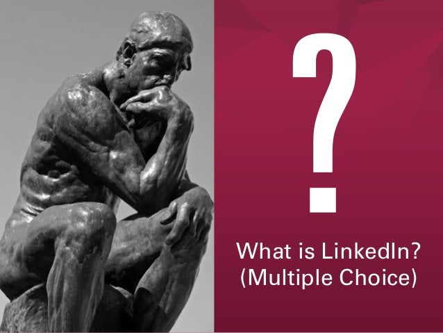 What is LinkedIn? (Multiple Choice)
