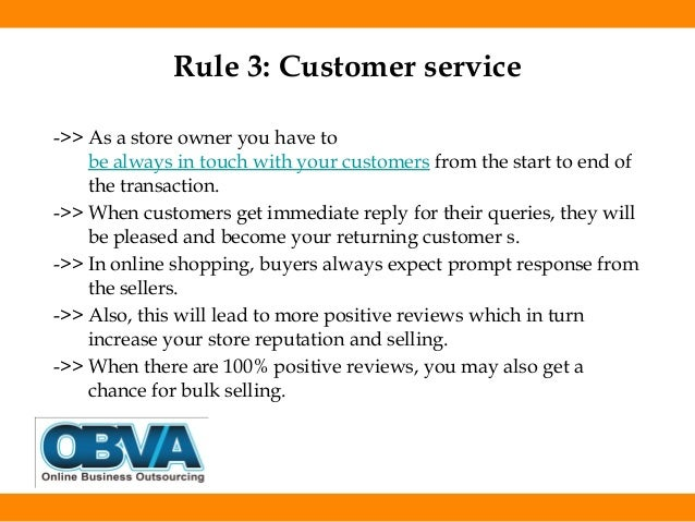 8 rules in customer service This is especially true if you have a service business  may well be the most  important of all of these eight rules for good customer service.