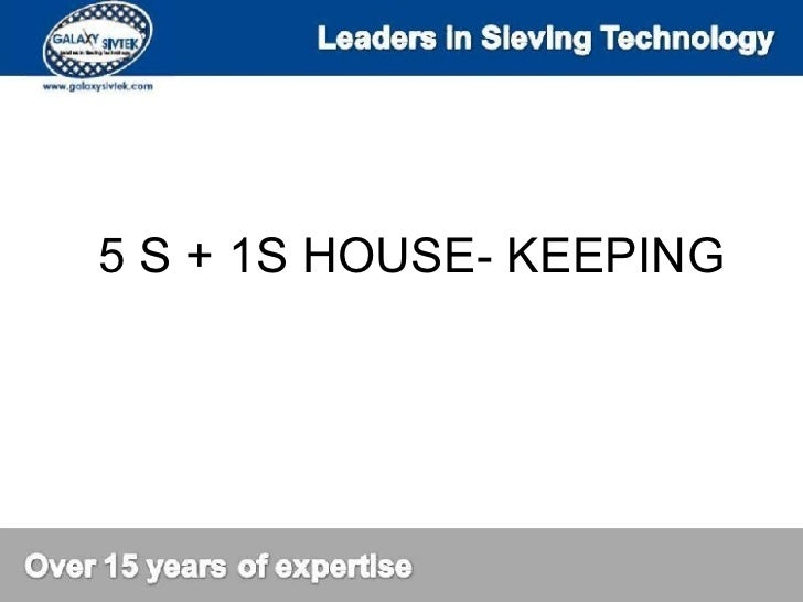 5 S + 1S HOUSE- KEEPING