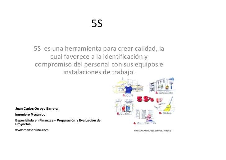 5S             5Sesunaherramientaparacrearcalidad,la                  cualfavorecealaidentificacióny       ...