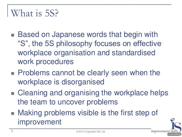 implementing 5s concept in warehouse management Implementing and sustaining a 5s program takes a major  – explain the overall concepts and objectives of 5s to upper-level management in the plant.