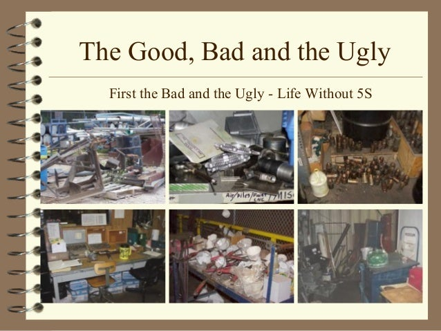The Good The Bad And The Ugly Of Our First Kitchen: 5S Training Presentation