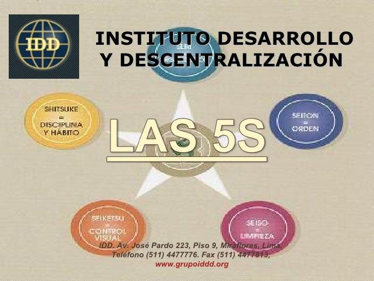 INSTITUTO DESARROLLOY DESCENTRALIZACIÓNIDD. Av. José Pardo 223, Piso 9, Miraflores, Lima.   Teléfono (511) 4477776. Fax (5...