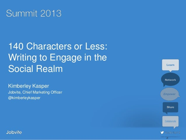 Summit 2013 - Sourcing5: 140 characters or Less - Kasper