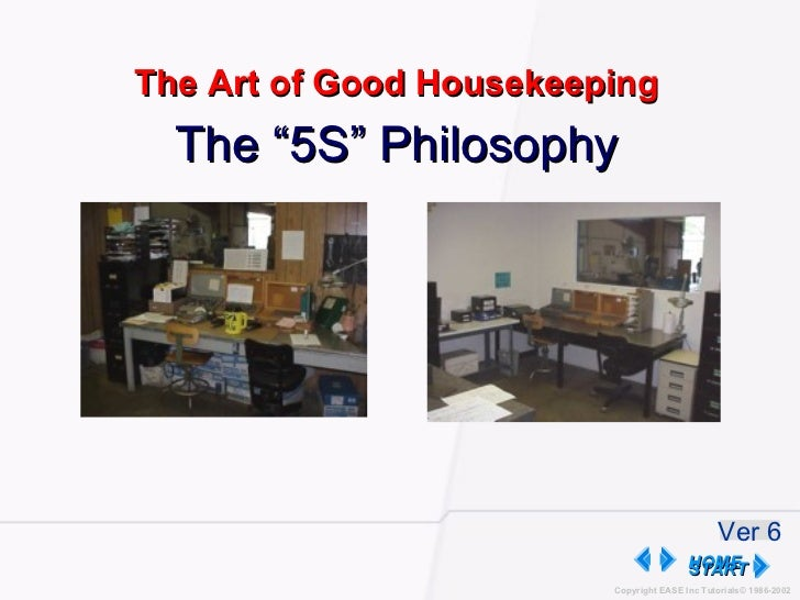 """The """"5S"""" Philosophy The Art of Good Housekeeping START Ver 6"""
