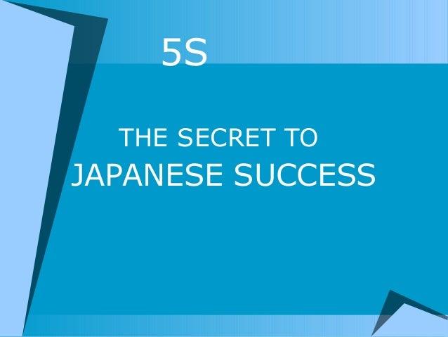 5STHE SECRET TOJAPANESE SUCCESS
