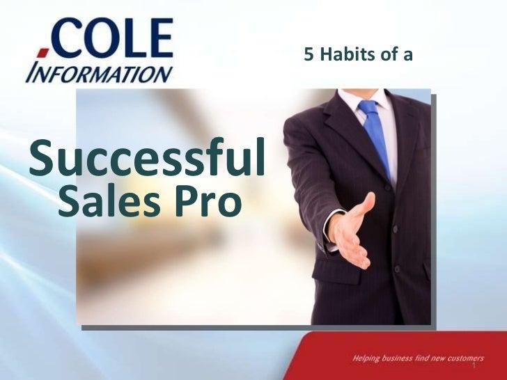5 Habits of a  Sales Pro Successful