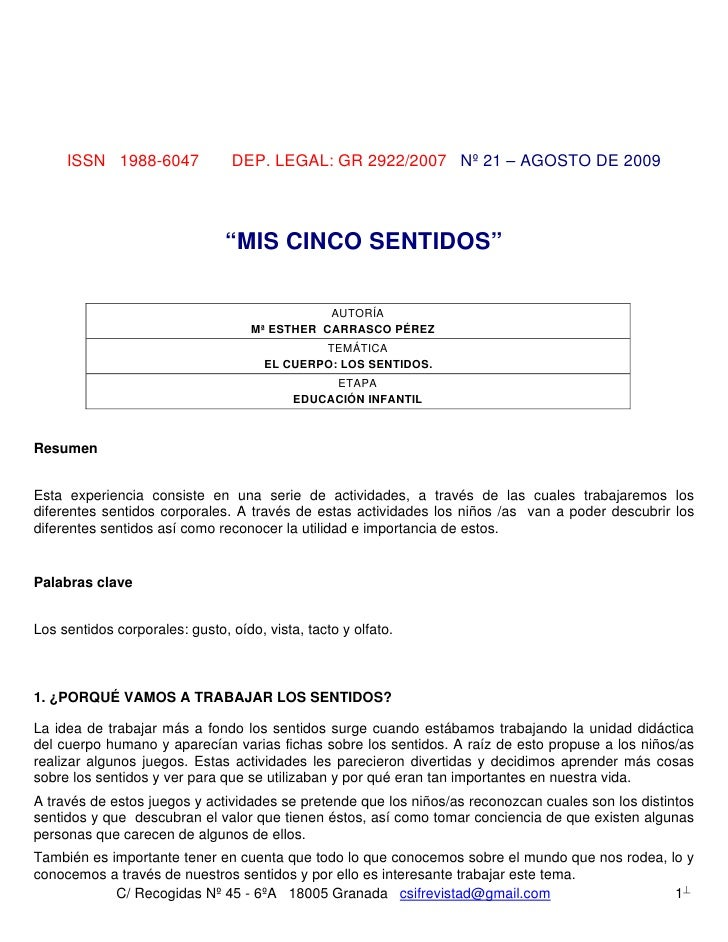 "ISSN 1988-6047              DEP. LEGAL: GR 2922/2007 Nº 21 – AGOSTO DE 2009                               ""MIS CINCO SENTI..."