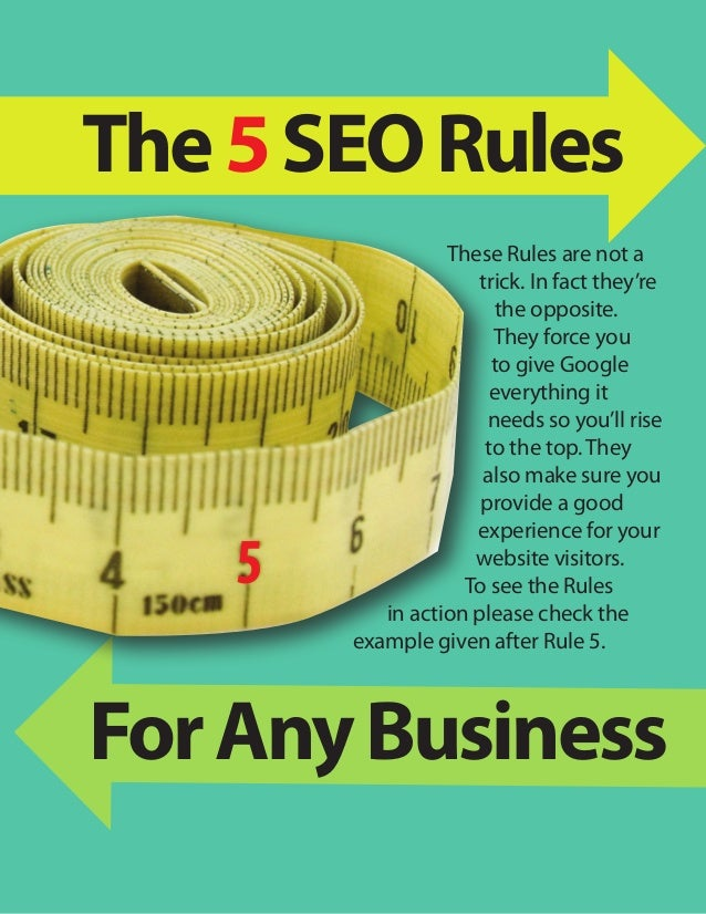 The 5 SEO Rules                  These Rules are not a                     trick. In fact they're                        t...