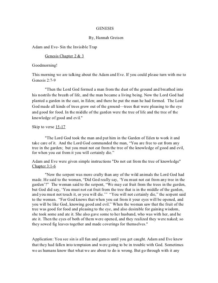 GENESIS                                 By, Hannah GreisenAdam and Eve- Sin the Invisible Trap       Genesis Chapter 2 & 3...