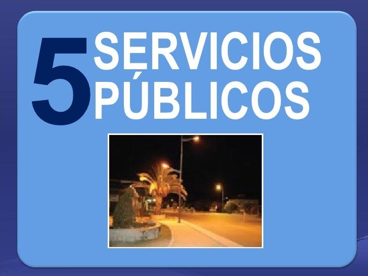 5 SERVICIOS PÚBLICOS