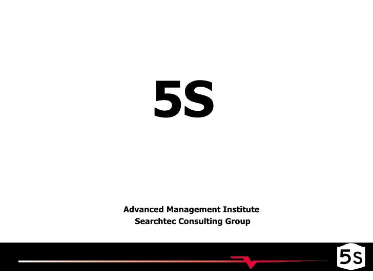 5S Advanced Management Institute  Searchtec Consulting Group