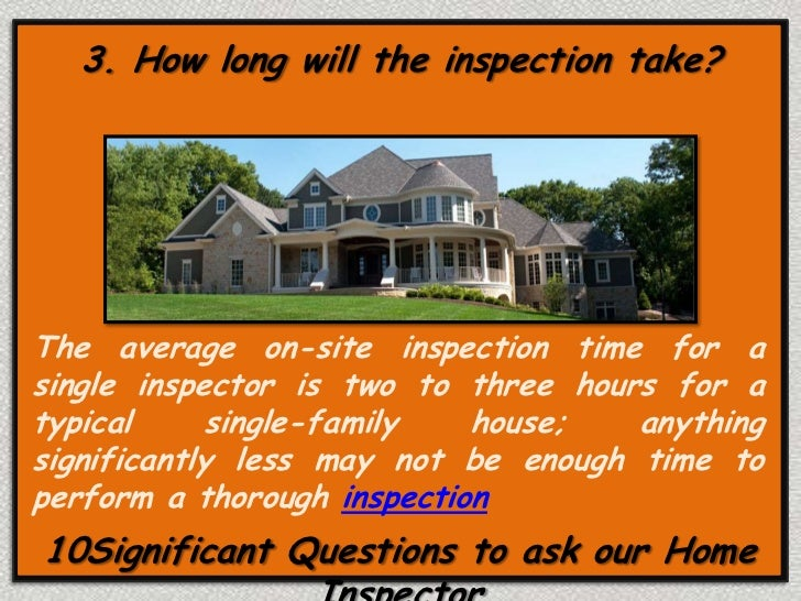 5 significant questions to ask your home inspector. Black Bedroom Furniture Sets. Home Design Ideas