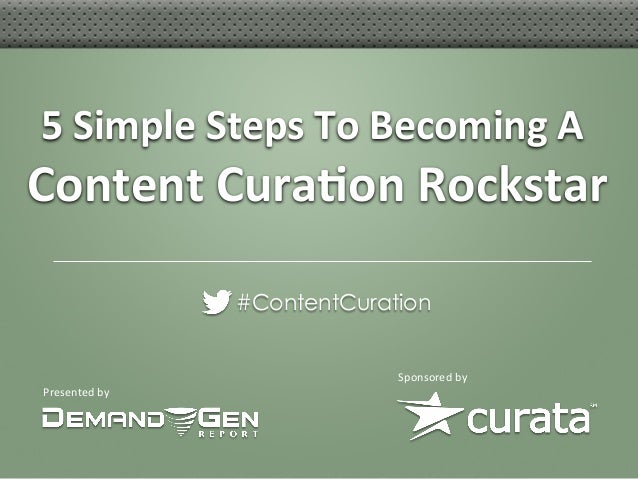 5 Simple Steps To Becoming A Content Cura6on Rockstar                                                   ...