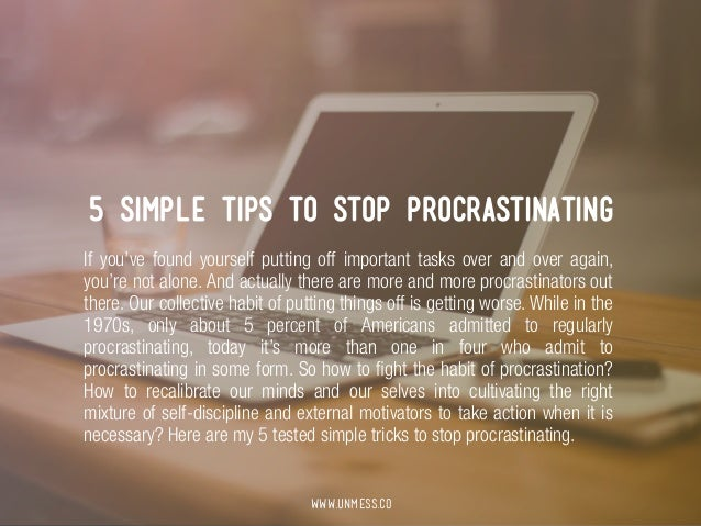 5 Simple Tips to Stop Procrastinating Slide 2