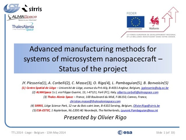 Advanced manufacturing methods for systems of microsystem nanospacecraft – Status of the project JY. Plesseria(1), A. Corb...