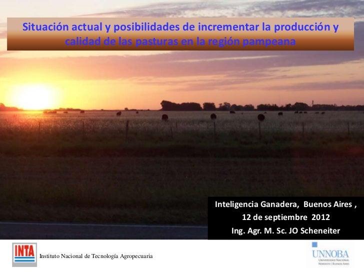 Situación actual y posibilidades de incrementar la producción y        calidad de las pasturas en la región pampeana      ...