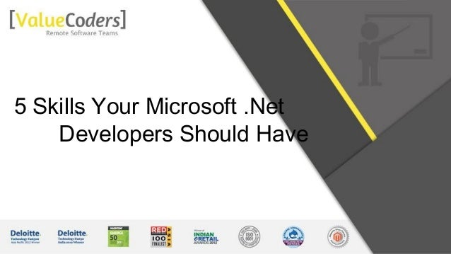 5 Skills Your Microsoft .Net Developers Should Have