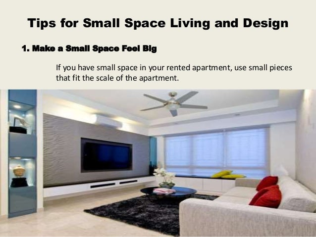 Tips For Small Space Living And Design ...