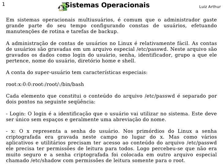 1                           Sistemas Operacionais                               Luiz Arthur       Em sistemas operacionais...