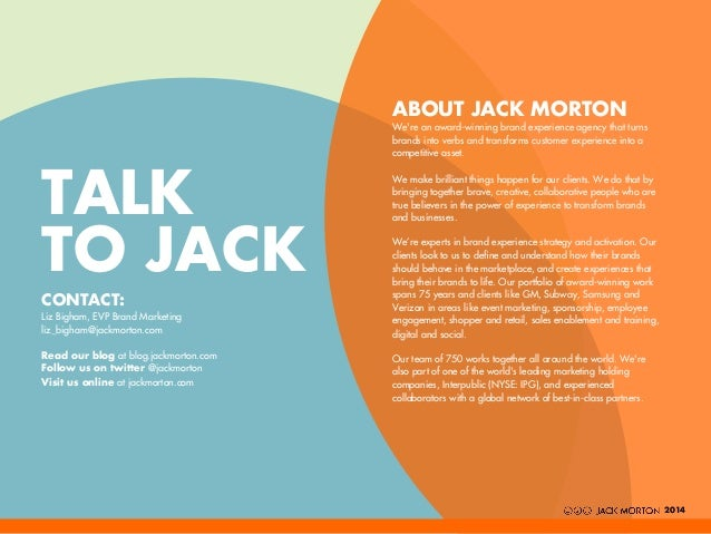 ABOUT JACK MORTON We're an award-winning brand experience agency that turns brands into verbs and transforms customer expe...