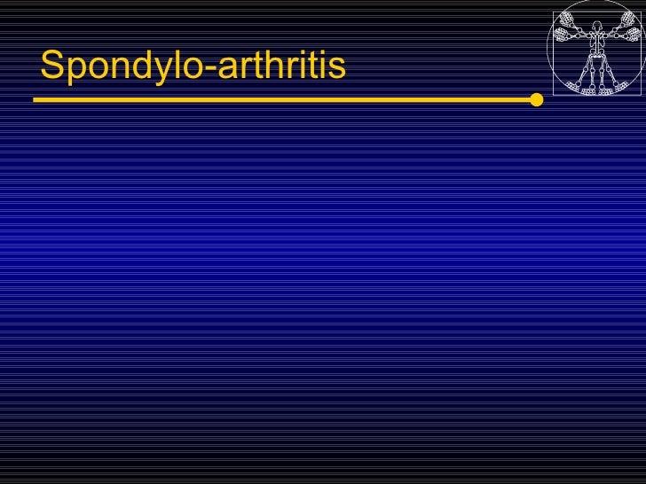 Spondylo-arthritis