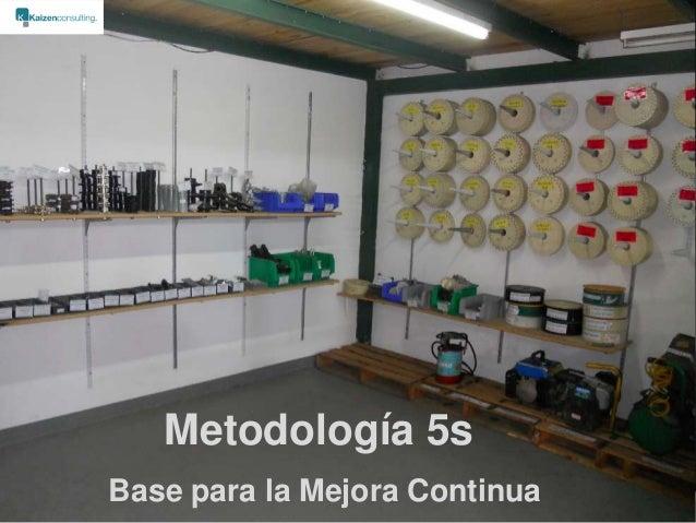 Metodología 5sBase para la Mejora Continua               1