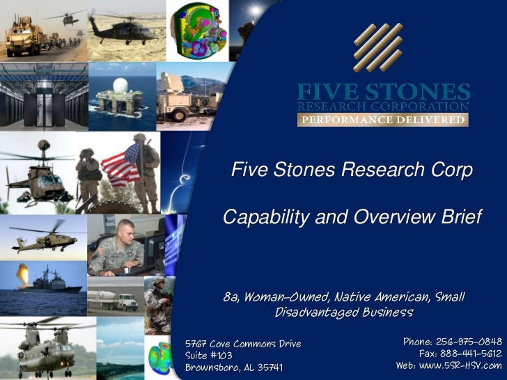 Five Stones Research Corp       Capability and Overview Brief       8a, Woman-Owned, Native American, Small               ...