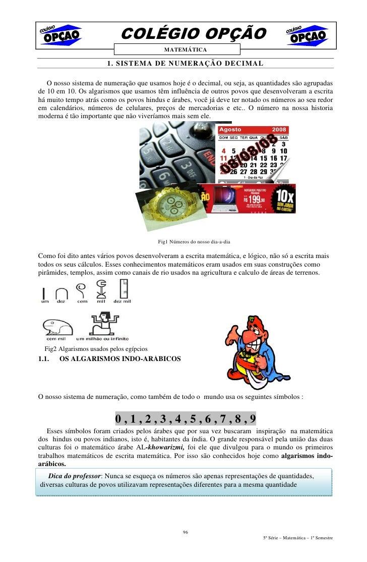 COLÉGIO OPÇÃO                                             MATEMÁTICA                          1. SISTEMA DE NUMERAÇÃO DECI...