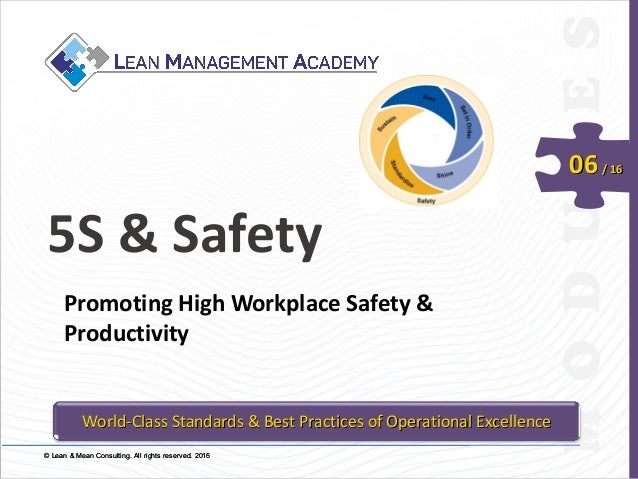 © Lean & Mean Consulting. All rights reserved. 2015© Lean & Mean Consulting. All rights reserved. 2016 06/ 16 5S & Safety ...