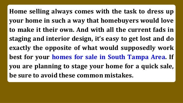 5 staging mistakes to avoid in your homes for sale in for Staging your house for sale