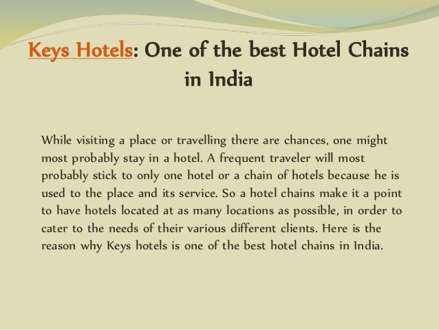 Keys Hotels: One of the best Hotel Chains in India