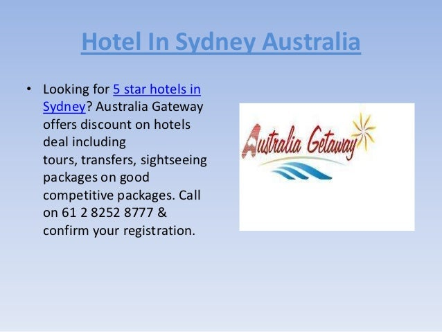 Hotel In Sydney Australia• Looking for 5 star hotels in  Sydney? Australia Gateway  offers discount on hotels  deal includ...