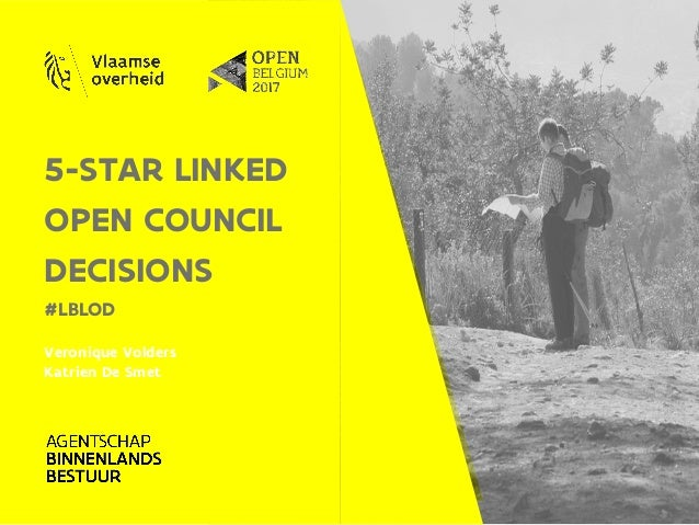 5-STAR LINKED OPEN COUNCIL DECISIONS #LBLOD Veronique Volders Katrien De Smet